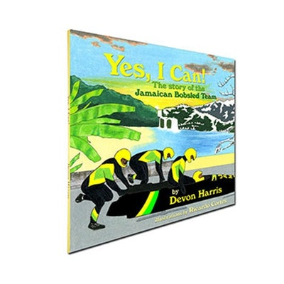 Yes, I Can! The Story Of The Jamaican Bobsled Team