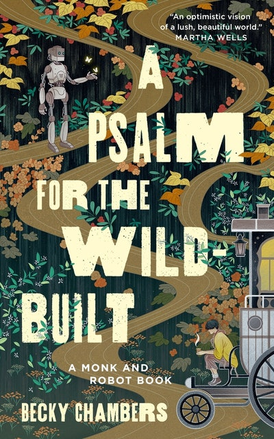'A Psalm for the Wild-Built' by Becky Chambers
