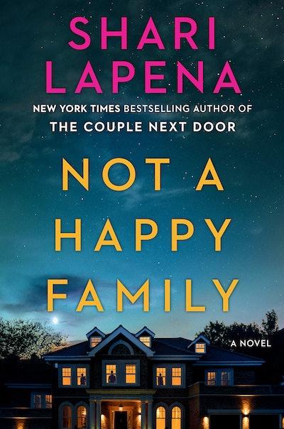 'Not a Happy Family' by Shari Lapena
