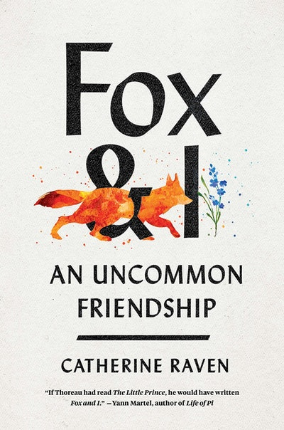 'Fox and I: An Uncommon Friendship' by Catherine Raven