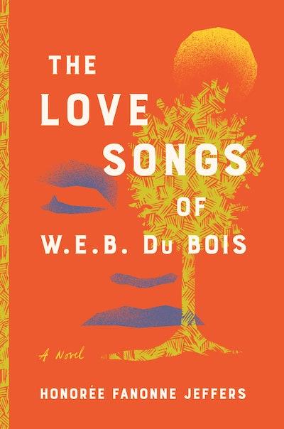 'The Love Songs of W.E.B. DuBois' by Honorée Fanonne Jeffers