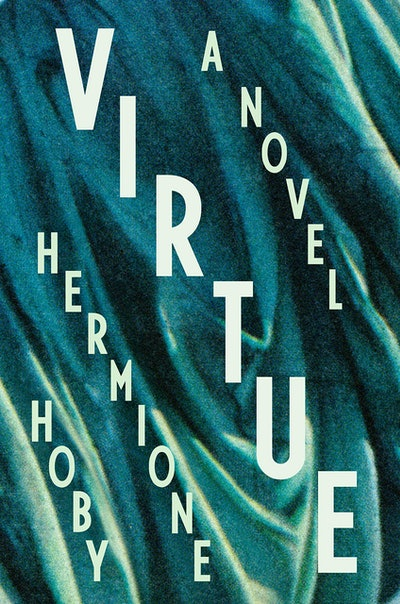 'Virtue' by Hermione Hoby