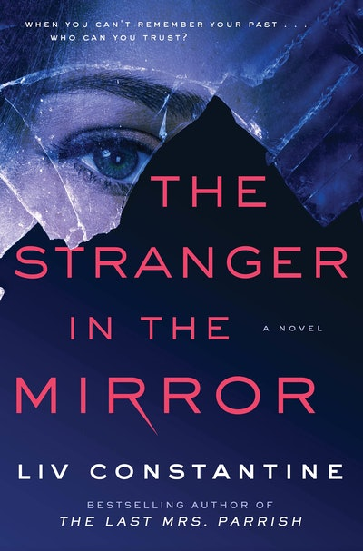 'The Stranger in the Mirror' by Liv Constantine