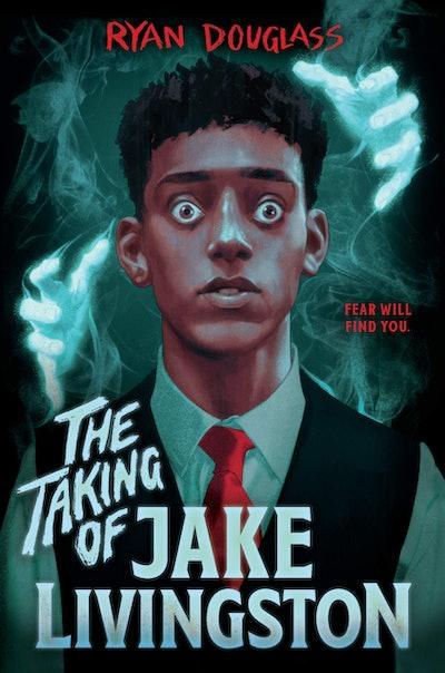 'The Taking of Jake Livingston' by Ryan Douglass