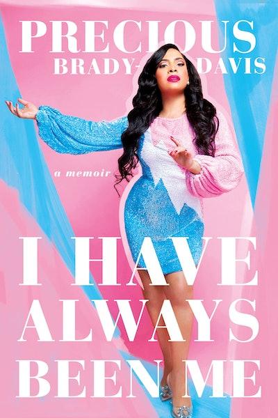 'I Have Always Been Me' by Precious Brady-Davis