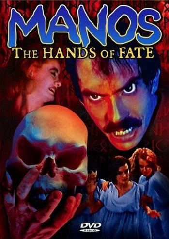 A poster for Manos: The Hands of Fate.