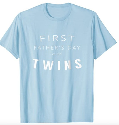 Twins First Father's Day Shirt