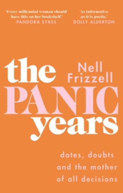 'The Panic Years' by Nell Frizzell