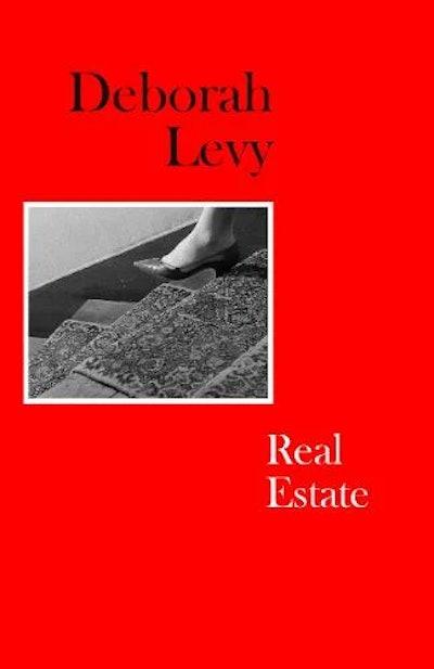 'Real Estate' by Deborah Levy