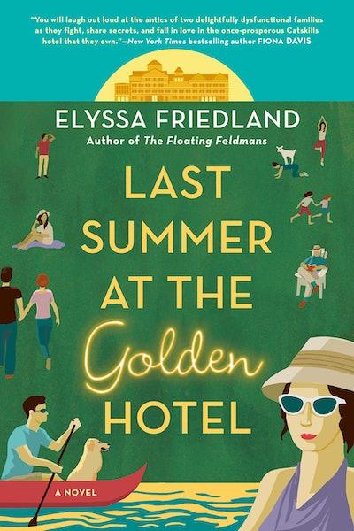 'Last Summer at the Golden Hotel' by Elyssa Friedland