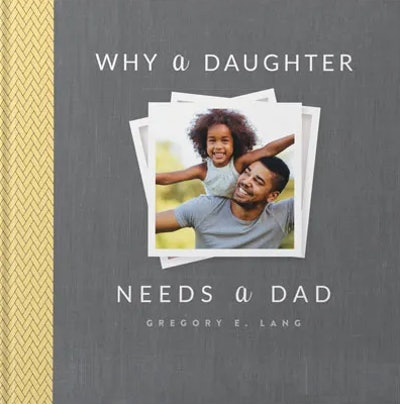 'Why A Dad Needs A Daughter'