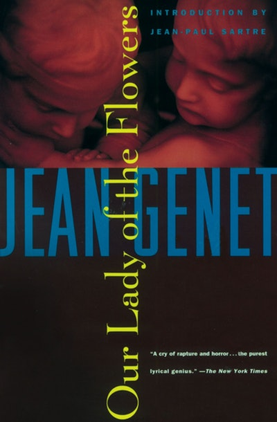 'Our Lady of the Flowers' by Jean Genet
