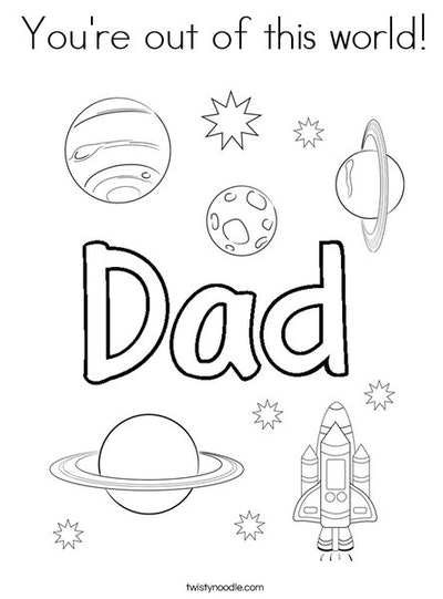 You're Out Of This World Coloring Page
