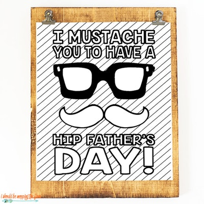 I MUSTACHE YOU TO HAVE A HIP FATHER'S DAY!