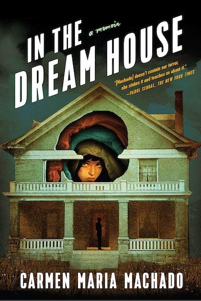 'In the Dream House' by Carmen Maria Machado
