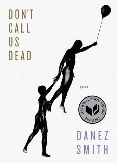 'Don't Call Us Dead' by Danez Smith