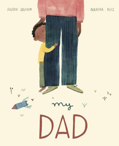 My Dad - A Joyous Celebration of Everything Fathers do