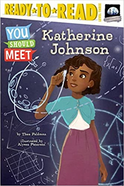 Katherine Johnson (You Should Meet), by Thea Feldman, illustrated by Alyssa Petersen