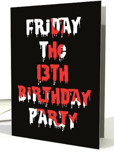 Friday the 13th Birthday Invite