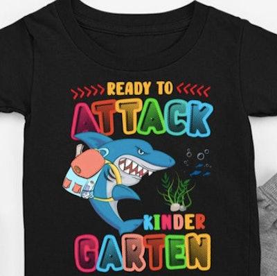 Ready to attack kindergarten t-shirt