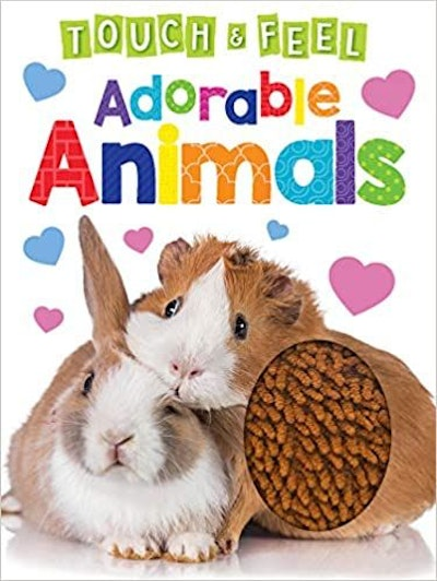 Adorable Animals - Touch and Feel Board Book by Little Hippo Books