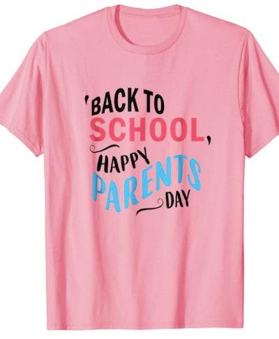 Happy Parents' Day shirt