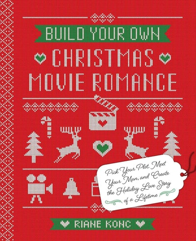 'Build Your Own Christmas Movie Romance' by Riane Konc