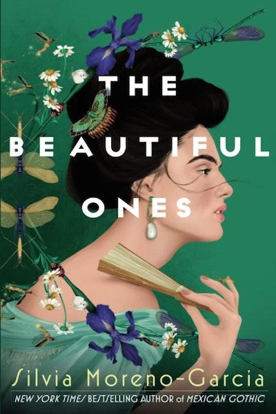 'The Beautiful Ones' by Silvia Moreno-Garcia