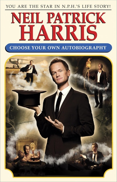 'Neil Patrick Harris: Choose Your Own Autobiography' by Neil Patrick Harris