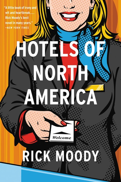 'Hotels of North America' by Rick Moody