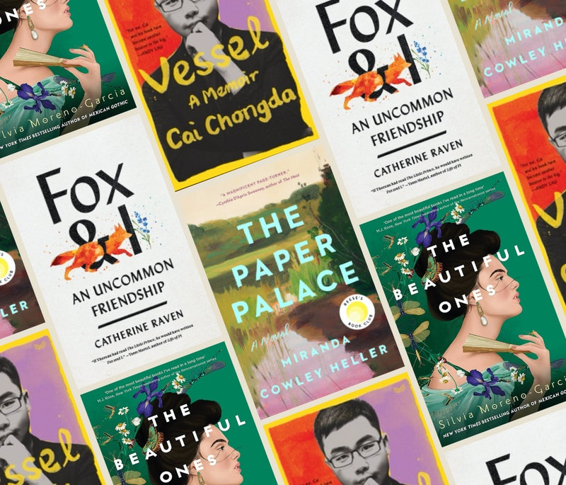 'Fox & I,' 'Vessel,' 'The Beautiful Ones,' and 'The Paper Palace' are among the best books to read b...