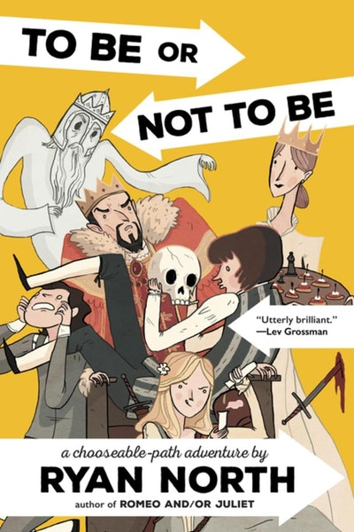 'To Be or Not To Be: A Chooseable-Path Adventure' by Ryan North