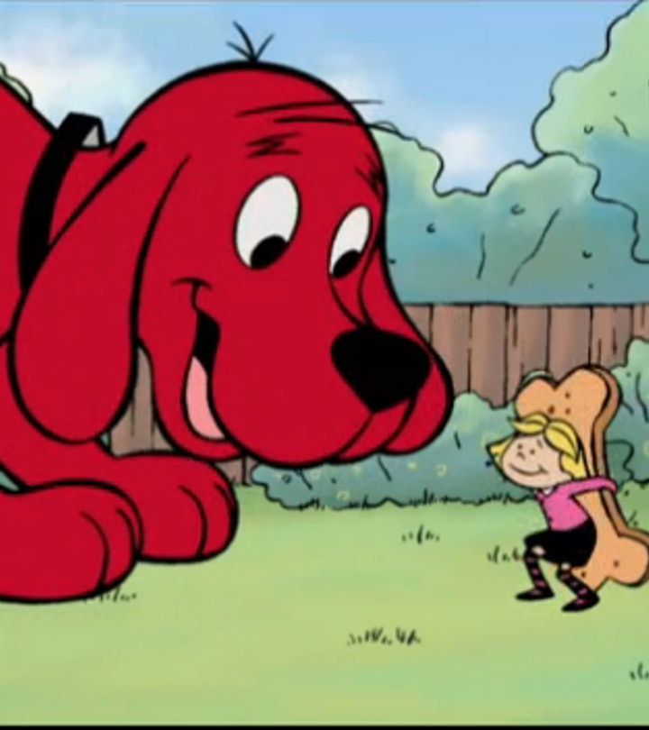 Clifford the Big Red Dog is based on a popular book series.