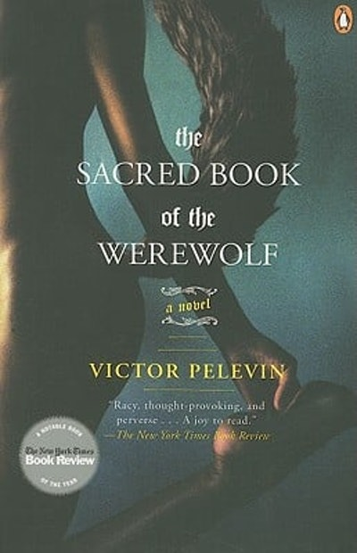 'The Sacred Book of the Werewolf' by Victor Pelevin