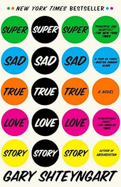 'Super Sad True Love Story' by Gary Shteyngart