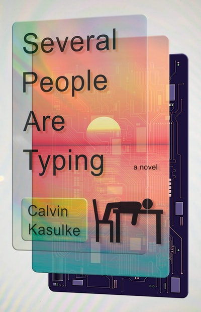 'Several People Are Typing' by Calvin Kasulke
