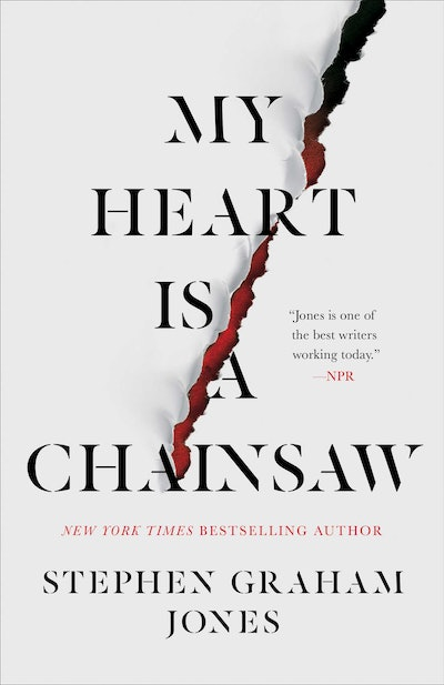 'My Heart Is a Chainsaw' by Stephen Graham Jones
