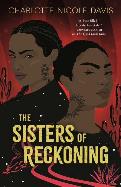 'The Sisters Of Reckoning' by Charlotte Nicole Davis