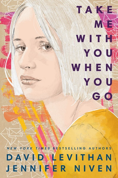 'Take Me With You When You Go' by David Levithan and Jennifer Niven