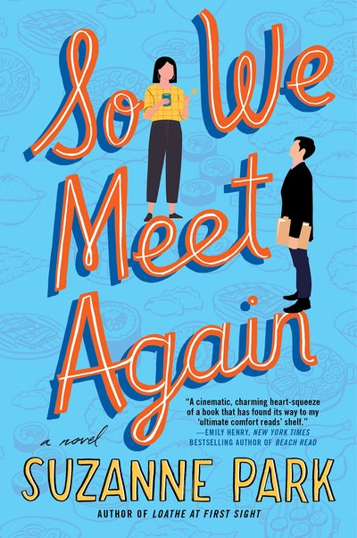 'So We Meet Again' by Suzanne Park