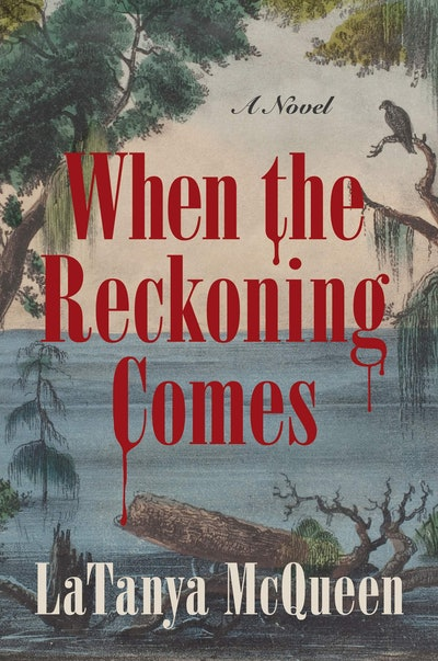'When the Reckoning Comes' by LaTanya McQueen
