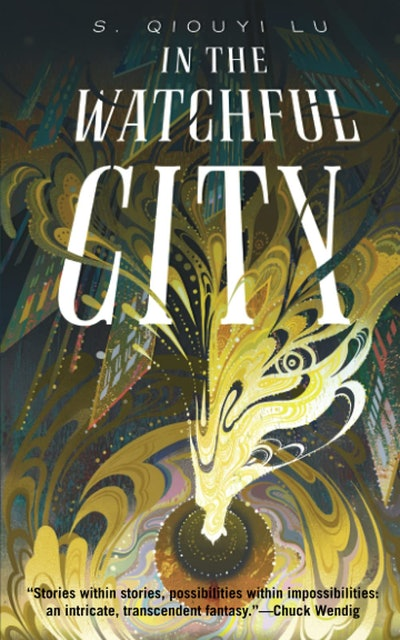 'In the Watchful City' by S. Qiouyi Lu