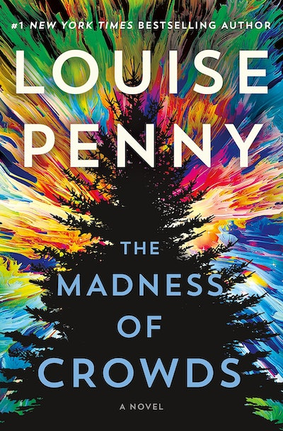 'The Madness of Crowds' by Louise Penny