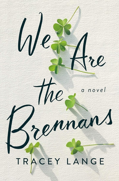 'We Are the Brennans' by Tracey Lange