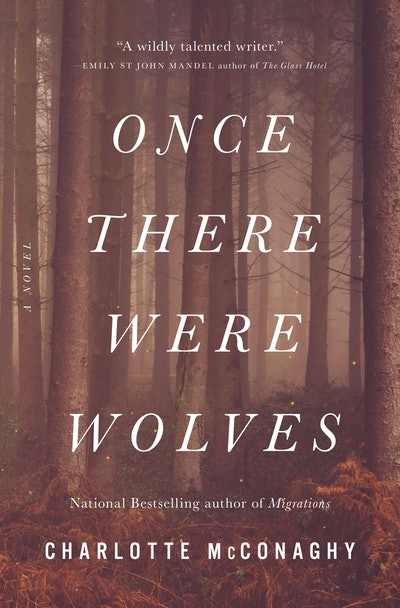 'Once There Were Wolves' by Charlotte McConaghy