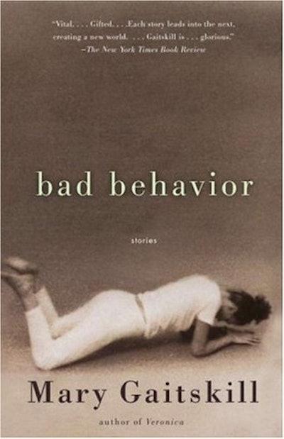 'Bad Behavior' by Mary Gaitskill