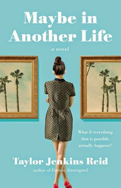 'Maybe in Another Life' by Taylor Jenkins Reid