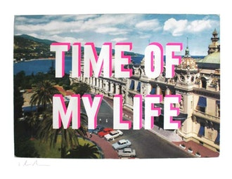 Time of your Life – Monte Carlo