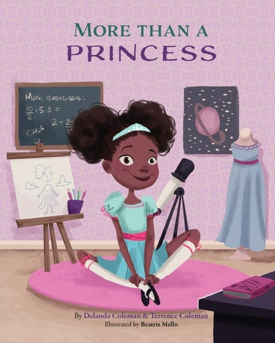 More Than A Princess by Delanda Coleman and Terrence Coleman, illustrated by Beatriz Mello