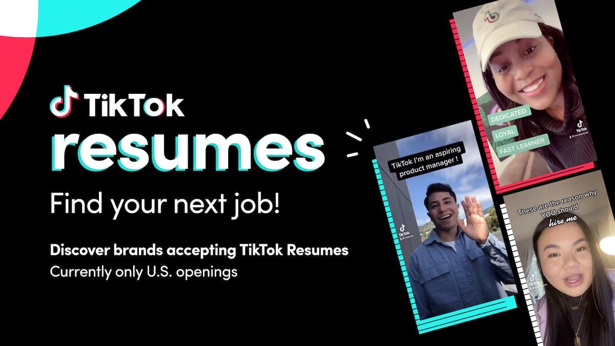 You can now make a TikTok resume.